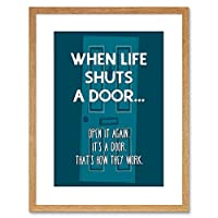 Quote Typography Motivation When Life Shuts Door Framed Wall Art Print