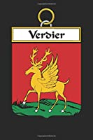 Verdier: Verdier Coat of Arms and Family Crest Notebook Journal (6 x 9 - 100 pages)