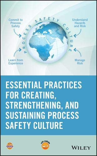 Download Essential Practices for Creating, Strengthening, and Sustaining Process Safety Culture 1119010152