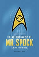 The Autobiography of Mr. Spock (Star Trek)