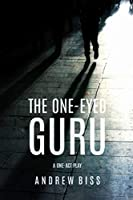 The One-Eyed Guru: A One-Act Play
