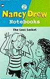 The Lost Locket (Nancy Drew Notebook)