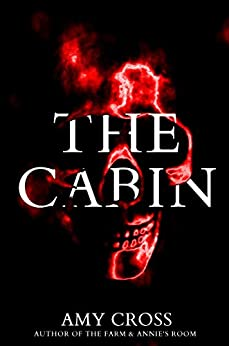 The Cabin by [Cross, Amy]