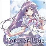 Forever Blue 「イリヤの空、UFOの夏」主題歌 & エンディングテーマ