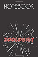 ZOOLOGIST Notebook, Simple Design: Notebook /Journal Gift,Simple Cover Design,100 pages, 6x9, Soft cover, Mate Finish