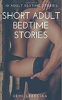 Short Adult Bedtime Stories: 10 Adult Bedtime Stories: Erotica for Her Pleasure