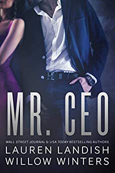 Mr. CEO (Bad Boys Next Door Book Book 3) by [Landish, Lauren, Winters, Willow]