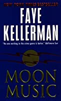 Moon Music (Peter Decker & Rina Lazarus Novels)