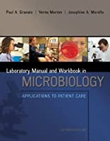 Lab Manual and Workbook in Microbiology: Applications to Patient Care【洋書】 [並行輸入品]