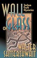 Wall of Glass: A Joshua Croft Mystery