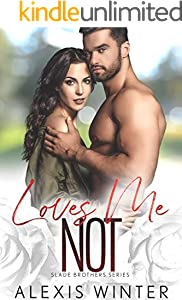 Loves Me NOT: A Small Town, Second-Chance Romance (Slade Brothers Book 4) (English Edition)