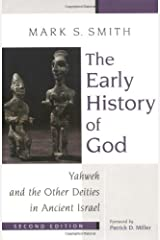 The Early History of God: Yahweh and the Other Deities in Ancient Israel (Biblical Resource Series) ペーパーバック