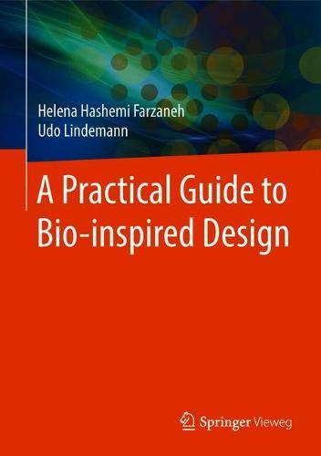 Download A Practical Guide to Bio-inspired Design 366257683X