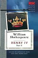 Henry IV, Part I (The RSC Shakespeare)