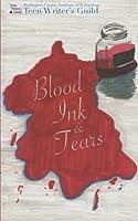 Blood, Ink, & Tears