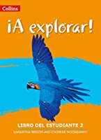 A Explorar: Student's Book Level 2 (Lower Secondary Spanish for the Caribbean)