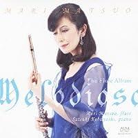 Melodioso(メロディオーソ) 松尾麻里 フルートアルバム