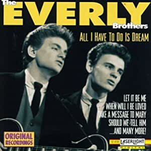 Amazon | All I Have to Do Is Dream | Everly Brothers | カントリー | 音楽