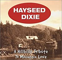 Hillbilly Tribute to Mountain Love