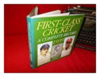 First Class Cricket: a Complete Record, 1939