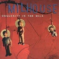 Obscenity in the Milk