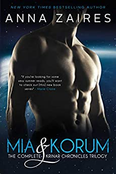 Mia & Korum: The Complete Krinar Chronicles Trilogy by [Zaires, Anna]