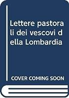 Lettere pastorali dei vescovi della Lombardia