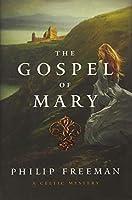 The Gospel of Mary: A Celtic Mystery (Sister Deirdre Mysteries)