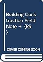 Building Construction Field Note +〈RS〉 ([バラエティ])