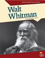 Walt Whitman (Great American Authors)