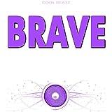 Brave (Originally Performed by Sara Bareilles) (Karaoke Version)