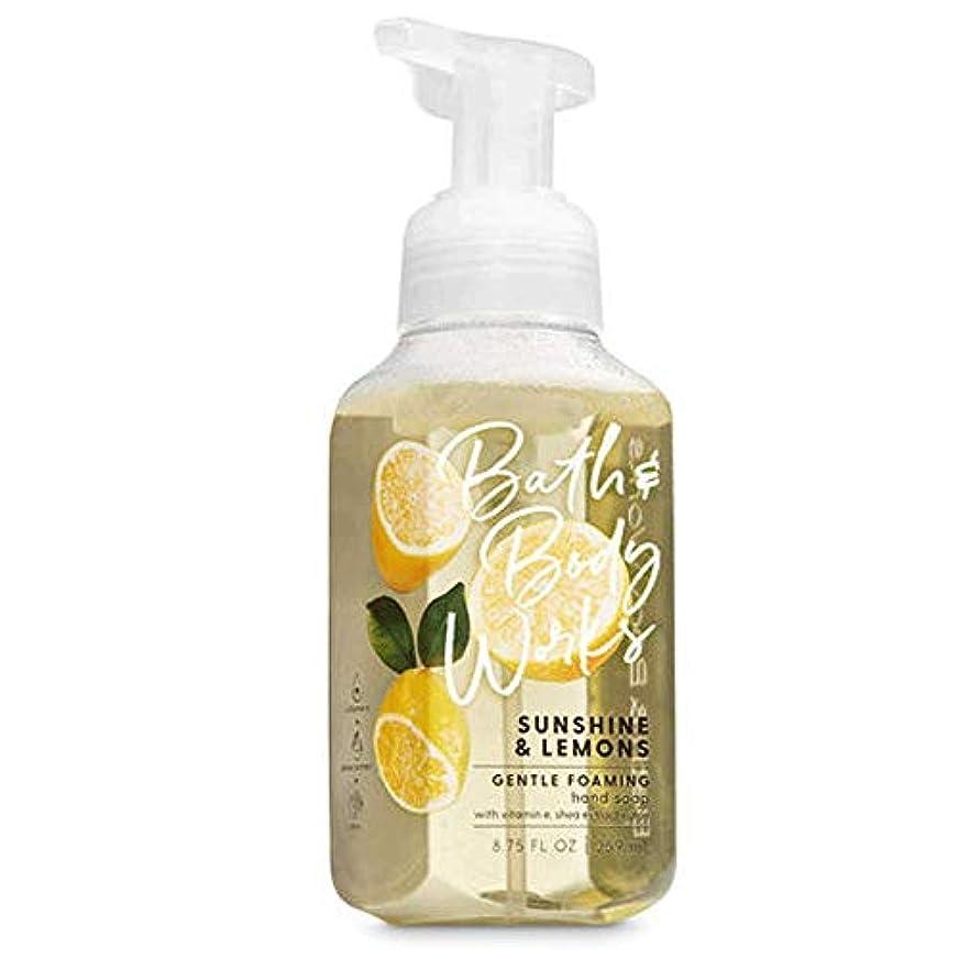 ディレイカメラ滅多バス&ボディワークス サンシャインレモン ジェントル フォーミング ハンドソープ Sunshine & Lemons Gentle Foaming Hand Soap