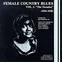 Female Country Blues 1924-28 1