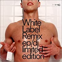 White Label Remix EP: DJ Limited Edition