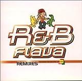 R&B FLAVA REMIXES ユーチューブ 音楽 試聴