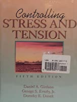 Controlling Stress, Tension, Mind Body, and Health
