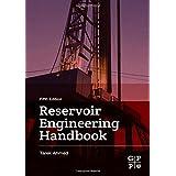 Reservoir Engineering Handbook 5e