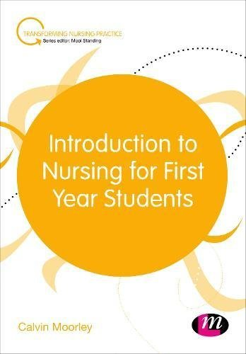 Introduction to Nursing for First Year Students (English Edition)