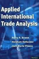 Applied International Trade Analysis (Studies in International Economics)