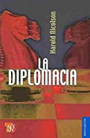 La diplomacia/ The Diplomacy (Breviarios)
