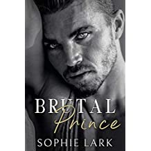 Brutal Prince: An Enemies To Lovers Mafia Romance (Brutal Birthright Book 1)
