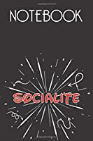 SOCIALITE Notebook, Simple Design: Notebook /Journal Gift,Simple Cover Design,100 pages, 6x9, Soft cover, Mate Finish