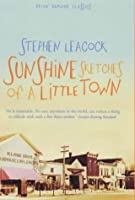Sunshine Sketches of a Little Town (Prion Humor Classics)