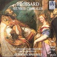 Sebastien de Brossard: Oeuvres Chorales