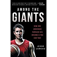 Among the Giants: How One Underdog Pursued His Dreams & You Can Too! [並行輸入品]