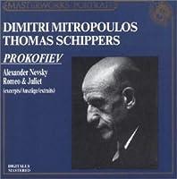 Alexander Nevsky, Romeo & Juliet: Shippers, Mitropoulos, Nyp