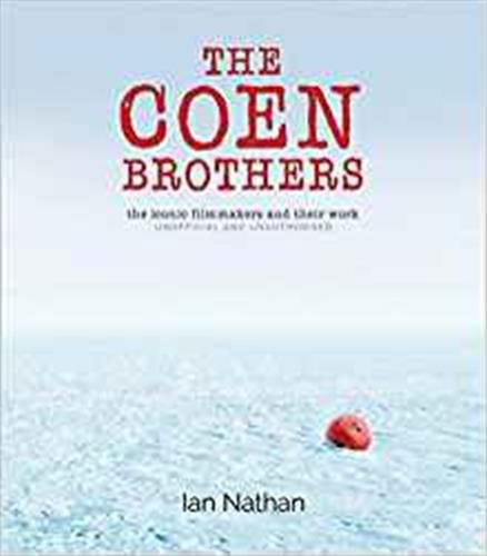 The Coen Brothers: The iconic ...
