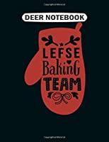 Deer  Notebook: lefse baking team red eat all over chef  College Ruled - 50 sheets, 100 pages - 7.44 x 9.69 inches