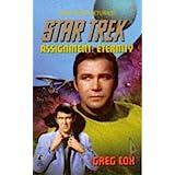 Star Trek - the Original Series 84: Assignment Eternity