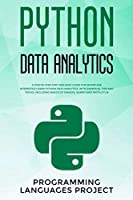 Python Data Analytics: A step by step fast and easy guide for whom are interested learn python data analytics. With examples, tips and tricks, includind basics of Pandas, Numpy and Matlotlib